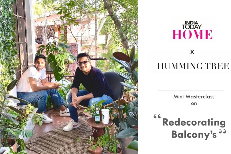 INDIA TODAY HOME X HUMMING TREE for Mini Masterclass